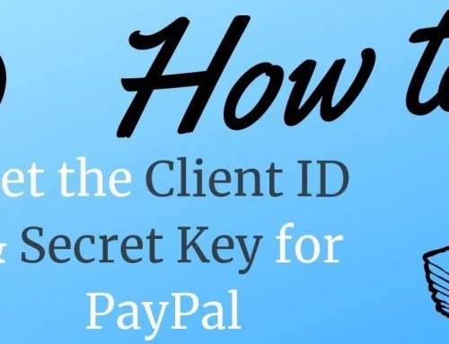How to Acquire the PayPal Client ID and Client Secret?